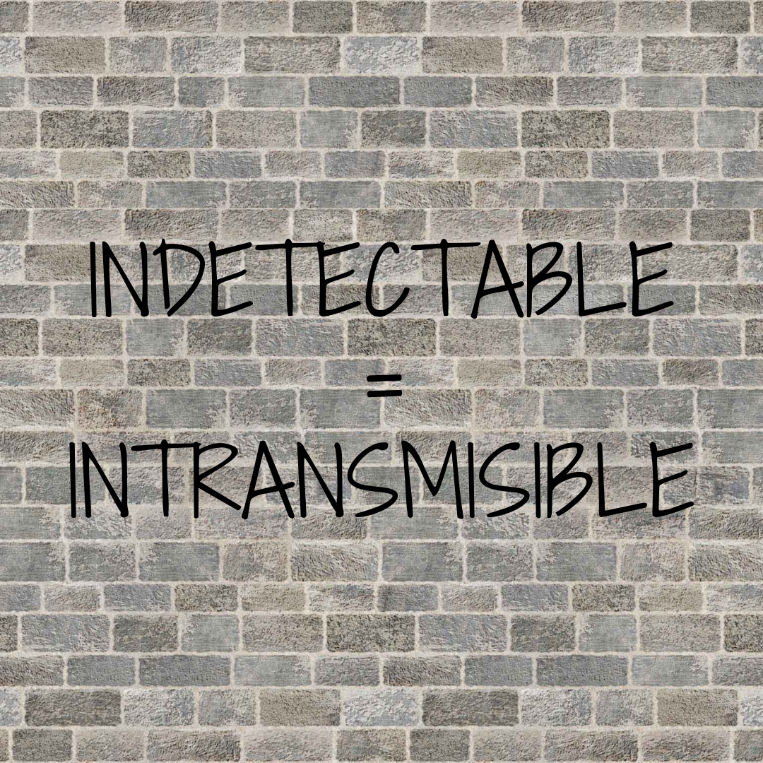 INDETECTABLE=INTRANSMISIBLE